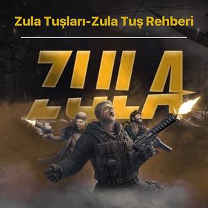 Zula Tuşları-Zula Tuş Rehberi