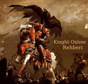 Knight Online Rehberi
